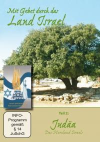 Mit Gebet durch das Land Israel Teile 1, 2 und 4