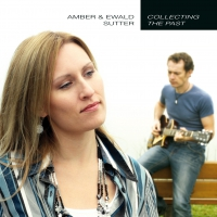 Amber & Ewald Sutter - Collecting The Past