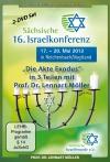 16. Sächsische Israelkonferenz - Prof. Dr. Lennart Möller: Die Akte Exodus