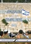 Eliyahu Ben-Haim / Ofer Amitai - Der Kampf um Jerusalem und den Tempelberg (Teil 2)