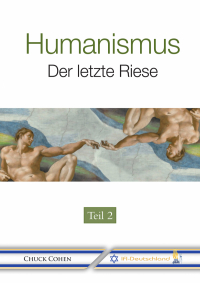Chuck Cohen: Humanismus - Der letzte Riese (Teil 2)