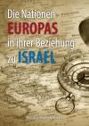 Heinz-Jürgen Heuhsen - Die Nationen Europas in ihrer Beziehung zu Israel